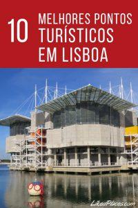 Lisboa 10 melhores pontos turísticos