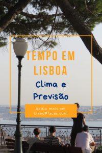 Tempo em Lisboa clima e previsão