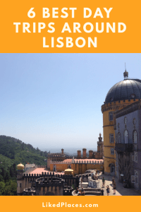 PIN 6 best day trips around Lisbon
