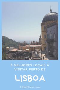 PIN 6 melhores locais a visitar perto de Lisboa. Palácio da Pena