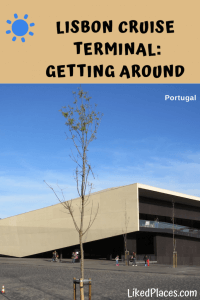PIN Lisbon cruise terminal: getting around