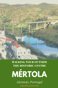 PIN Mertola walking tour outside historic centre. Village, Guadiana River and Mertola Bridge