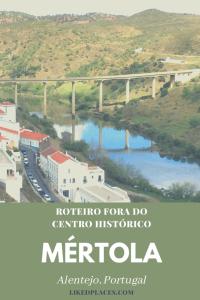 Pin Roteiro fora centro Mértola, Alentejo Portugal