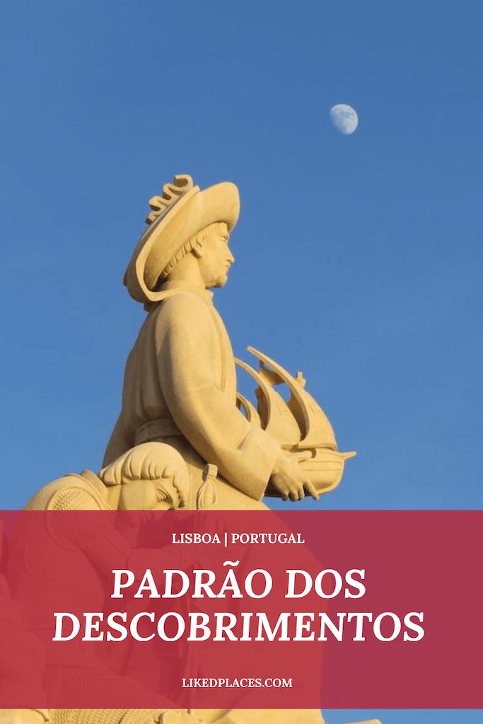 PIN Padrão Descobrimentos Belem Estatua Infante Dom Henrique